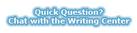Quick Question? Chat with the Writing Center: http://writingcenter.unc.edu/chat/