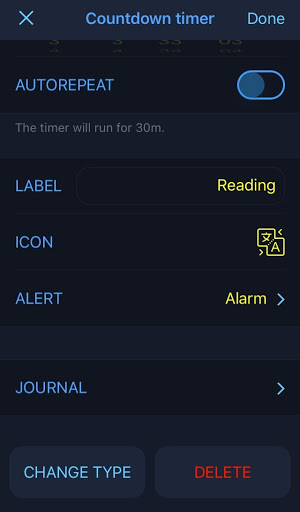 """Five settings are displayed in the left-hand column of the screen in the following order: Autorepeat, Label, Icon, Alert, and Journal. In the first row, Autorepeat is toggled off. """"Reading"""" is written next to Label in yellow text. There is a yellow icon beside Icon and Alert is set to """"Alarm."""" The options """"Change Type"""" and """"Delete"""" are displayed at the bottom of the screen."""