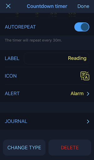 """Five settings are displayed in the left-hand column of the screen in the following order: Autorepeat, Label, Icon, Alert, and Journal. In the first row, Autorepeat is toggled on. """"Reading"""" is written next to Label in yellow text. There is a yellow icon beside Icon and Alert is set to """"Alarm."""" The options """"Change Type"""" and """"Delete"""" are displayed at the bottom of the screen."""