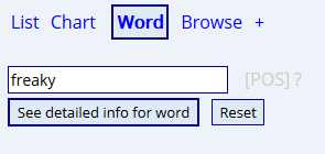 """The word """"freaky"""" is entered in the search bar on the homepage of the Corpus"""